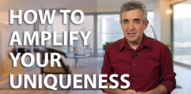 How to Amplify Your Uniqueness