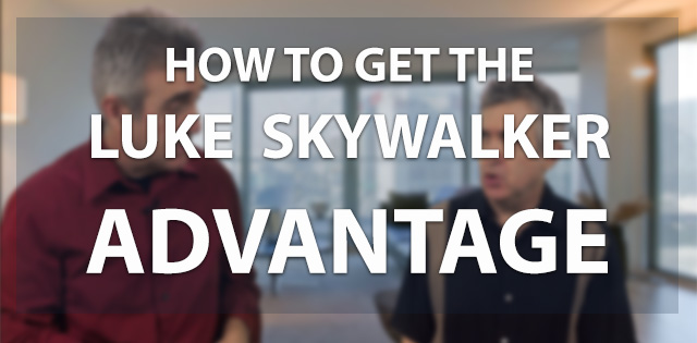 How to Get the Luke Skywalker Advantage With Video